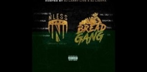 NLESS ENT x Bread Gang BY Moneybagg Yo